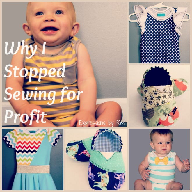 Why I Stopped Sewing for Profit - Expressions by Red