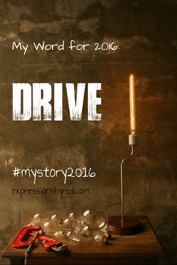 2016 Word of the Year - Drive